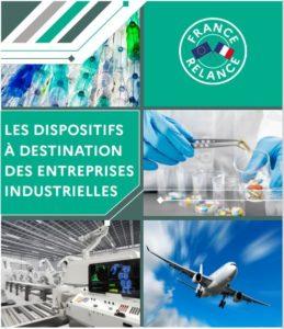 Guide des aides et accompagnements mobilisables par les entreprises industrielles pour la relance